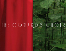 The Cowards Choir 2-Track Series Teaser