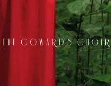 The Cowards Choir 2-Track Series Teaser
